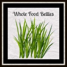 Whole Food Bellies